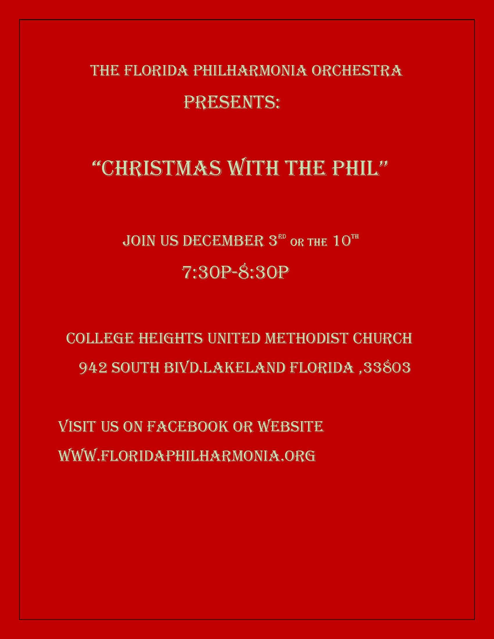 "florida philharmonia orchestra presents ""christmas with teh phil"" 12-3 and 12-10-19, 730-830pm, college heights united methodist church 942 South Blvd, lakeland, www.floridaphilharmonia.org"