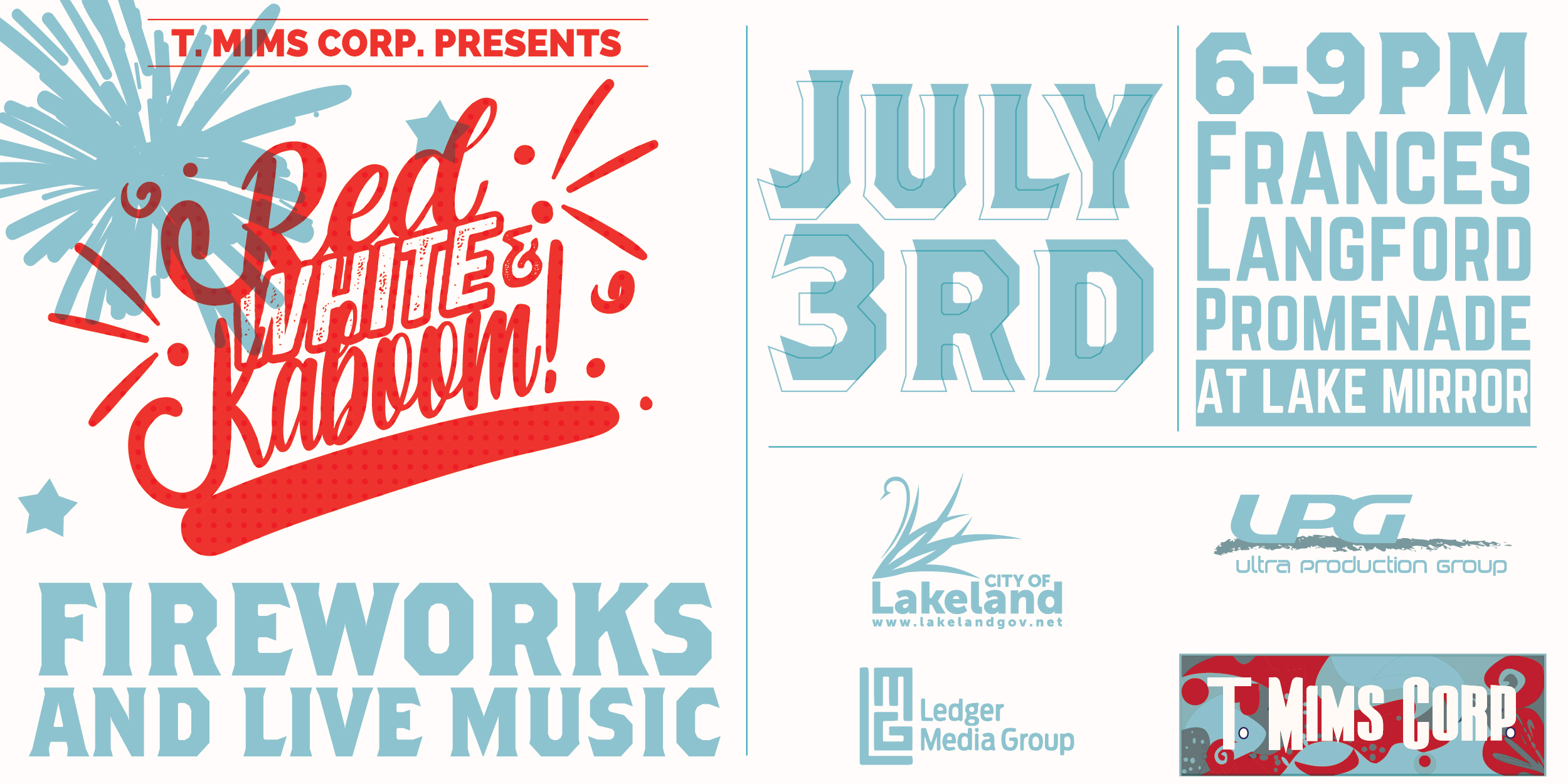 red white and kaboom event poster - july 3rd at the frances langford promenade at lake mirror - with illustrated fireworks in blue in the background and sponsor logos