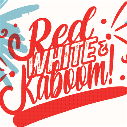 Red White and Kaboom! Text/logo with illustrated fireworks in background